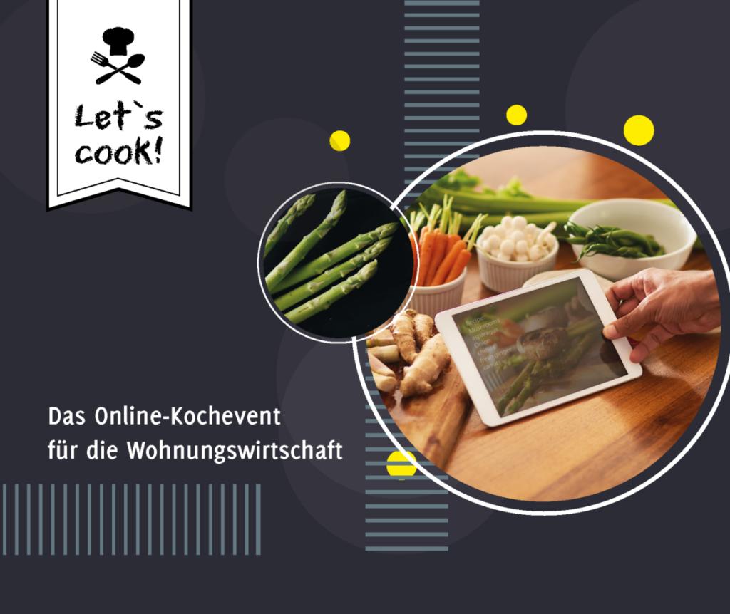 IWM-Aktuell Header_LetsCook-1024x862 Let`s cook – neues kulinarisches Online-Happening Aktuelles Allgemein Let`s Cook  Wohnungswirtschaft Online-Event networking